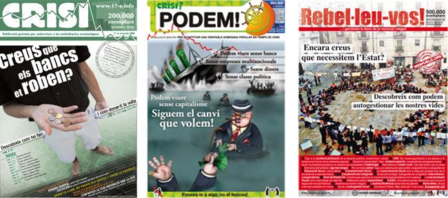 Après Crisi en 2008 et Podem! en 2009, une troisième revue éphémère, Rebelaos, est distribuée à 500000 exemplaires en mars 2012. - Source [enricduran.cat->http://enricduran.cat/premsa/]