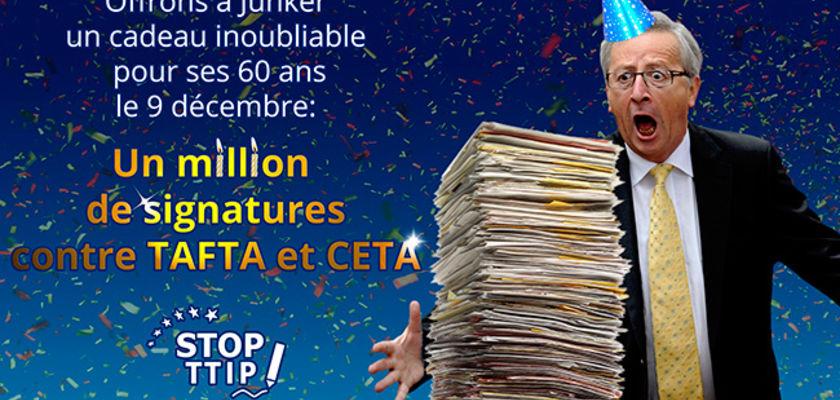 Stop TAFTA promet « un cadeau inoubliable pour l'anniversaire de Juncker ! »