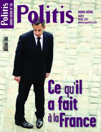 Sarkozy, ce qu'il a fait à la France